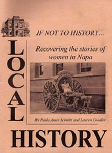 If Not to History: Recovering the stories of women in Napa